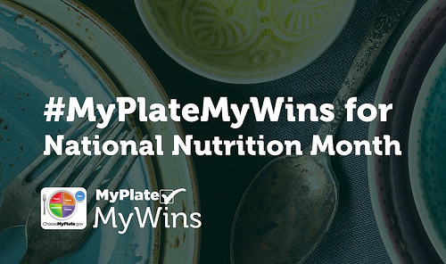 #MyPlateMyWins for National Nutrition Month