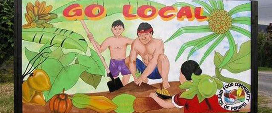 Through coordination with USDA's Forest Service, the Go Local Pohnpei campaign promotes the production and consumption of locally grown island foods.
