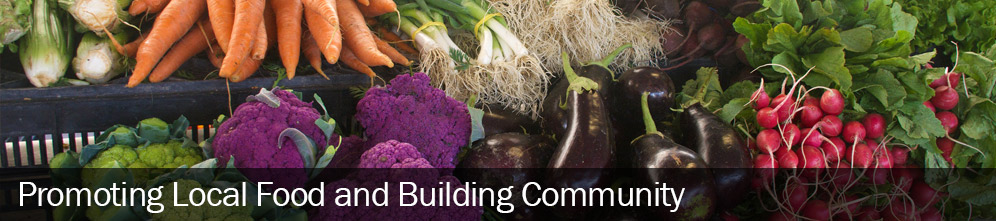 Promoting Local Food & Building Community