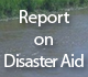 Report on Disaster Aid