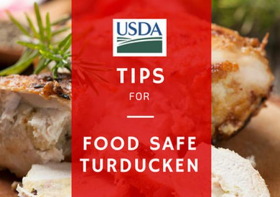 USDA tips for a food safe turducken