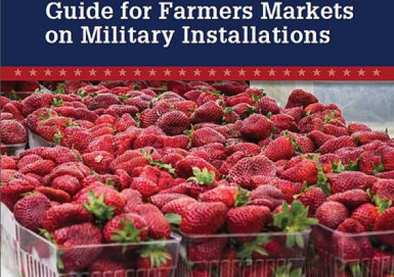 Guide for Farmers Markets on Military Installations