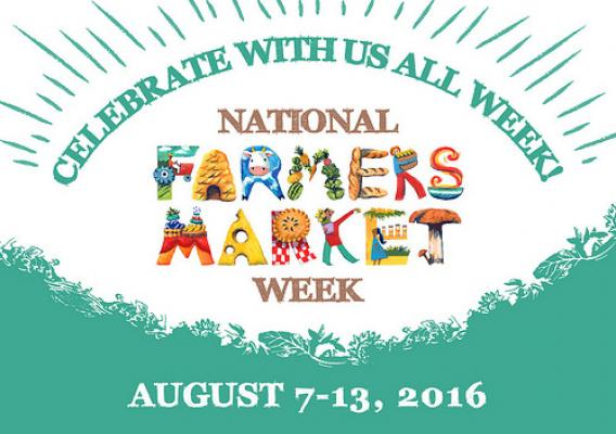 Celebrate National Farmers Market Week graphic